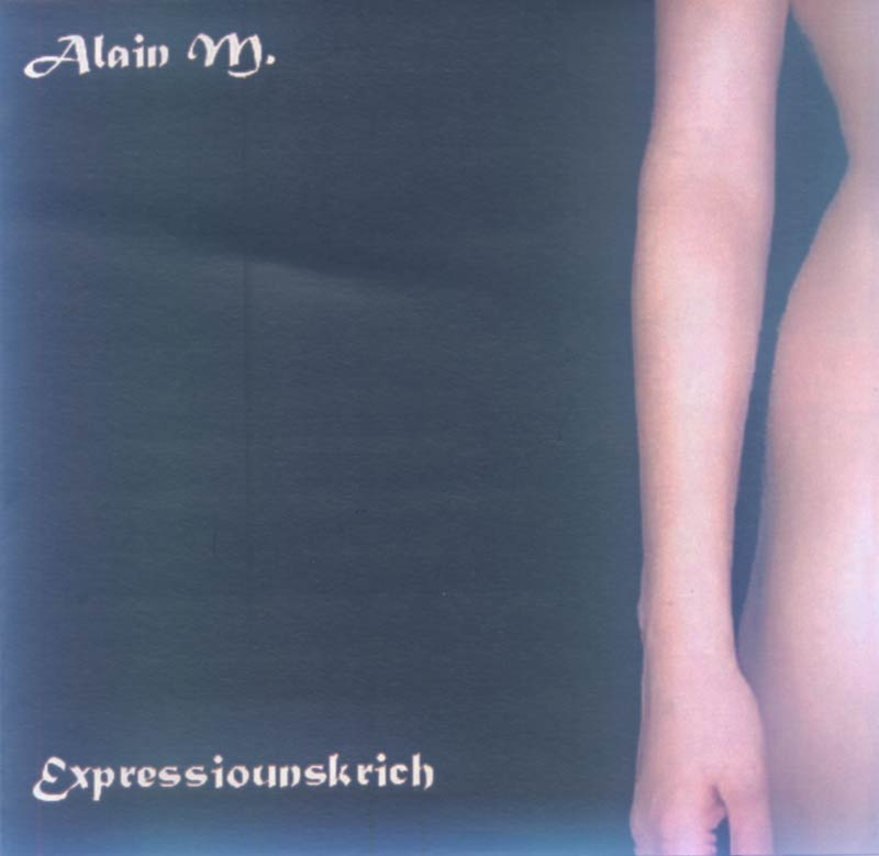 Alain M. - Expressiounskrich (Front Cover) | Click to enlarge
