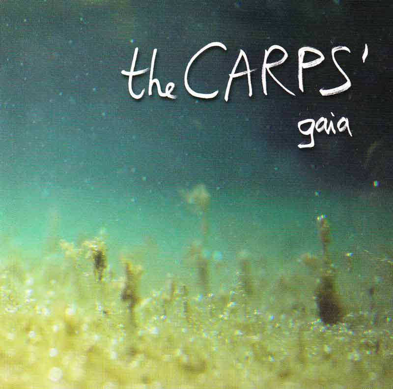 The Carps - gaia (Front Cover) | Click to enlarge