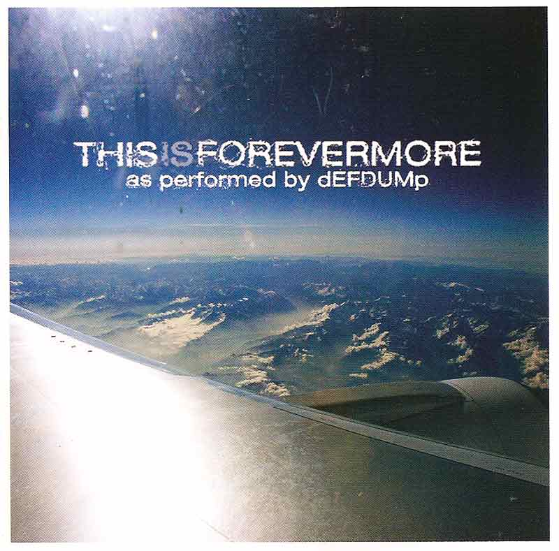 DefDump - This is Forevermore (Front Cover) | Click to enlarge