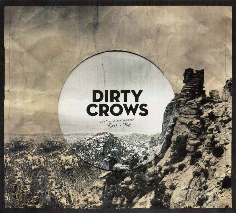 Dirty Crows - Get no chance against Rock 'n' Roll (Front Cover) | Click to enlarge