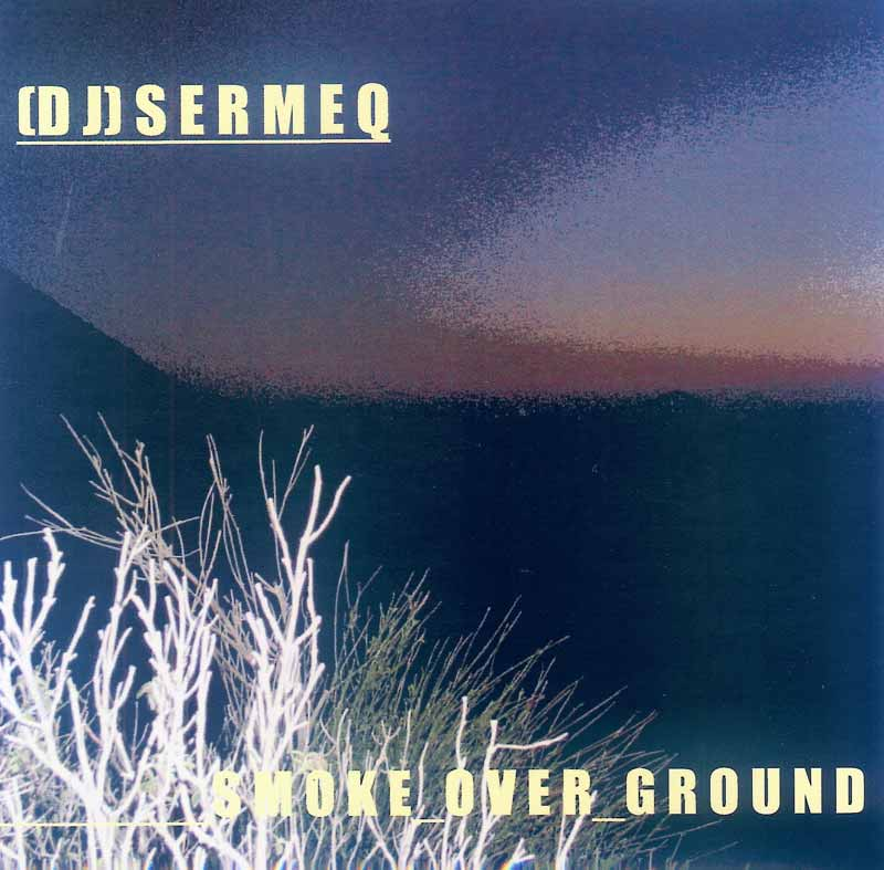 Sermeq - Smoke over Ground (Front Cover) | Click to enlarge