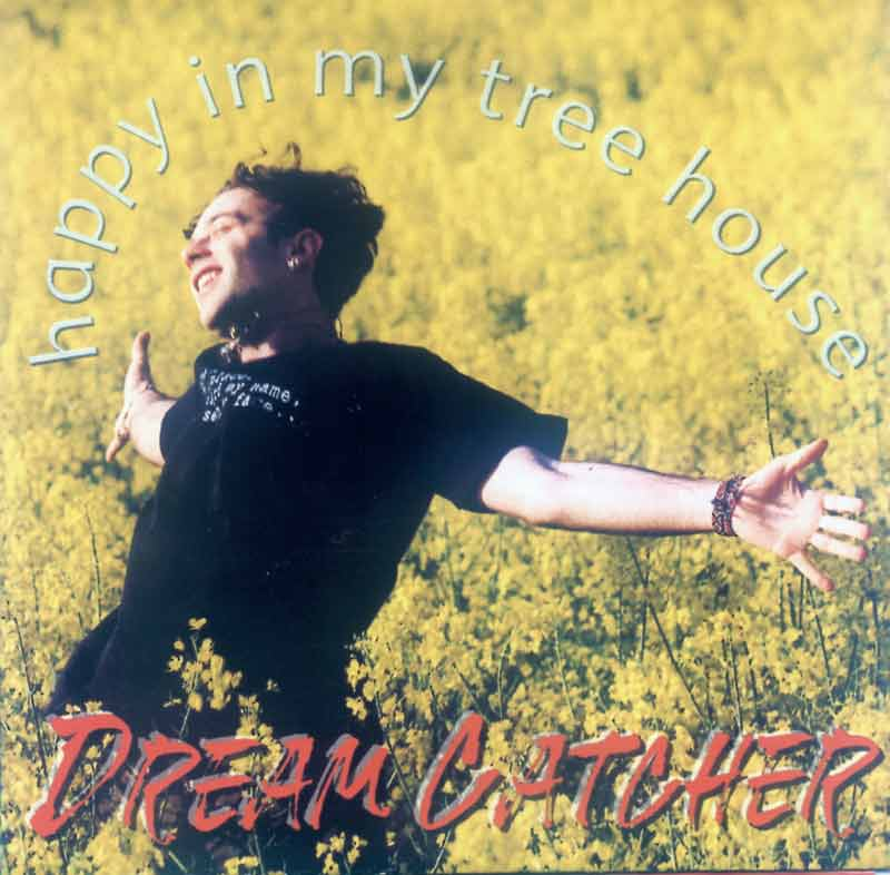 Dream Catcher - Happy in my Tree House (Front Cover) | Click to enlarge