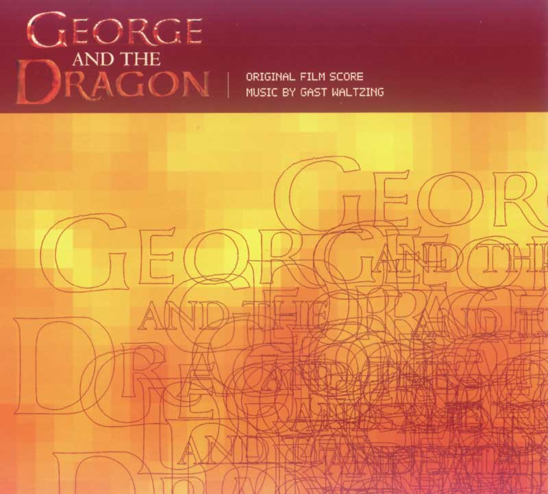 George and the Dragon - O.S.T. (Front Cover) | Click to enlarge