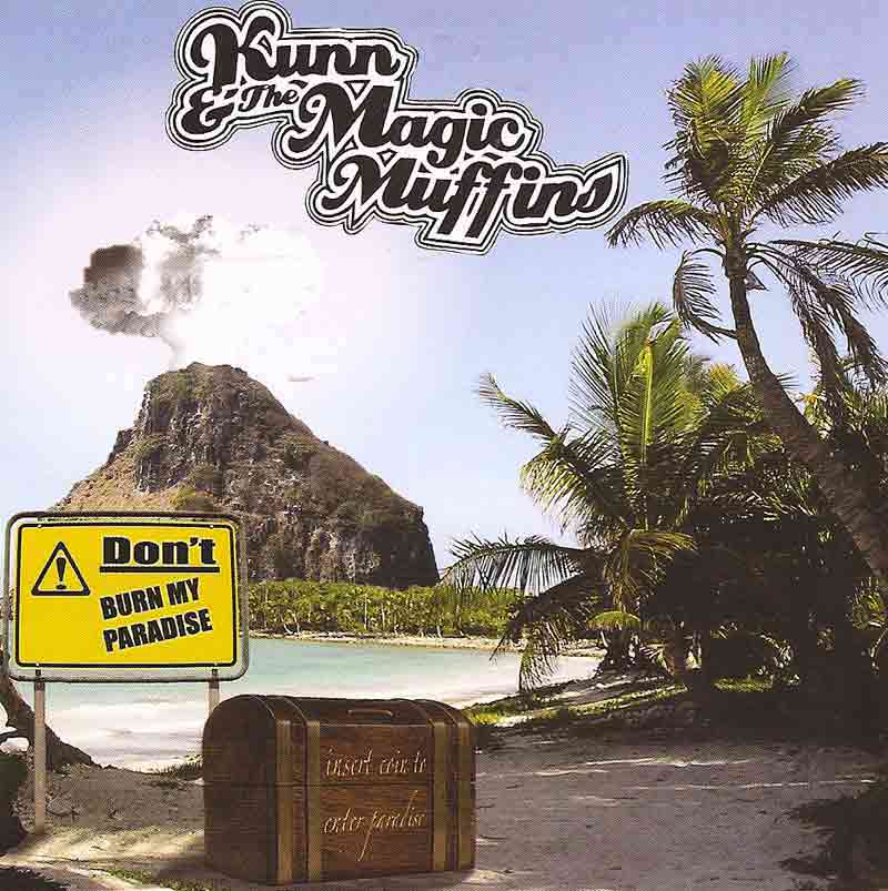 Kunn and the Magic Muffins - Don't Burn my Paradise (Front Cover) | Click to enlarge