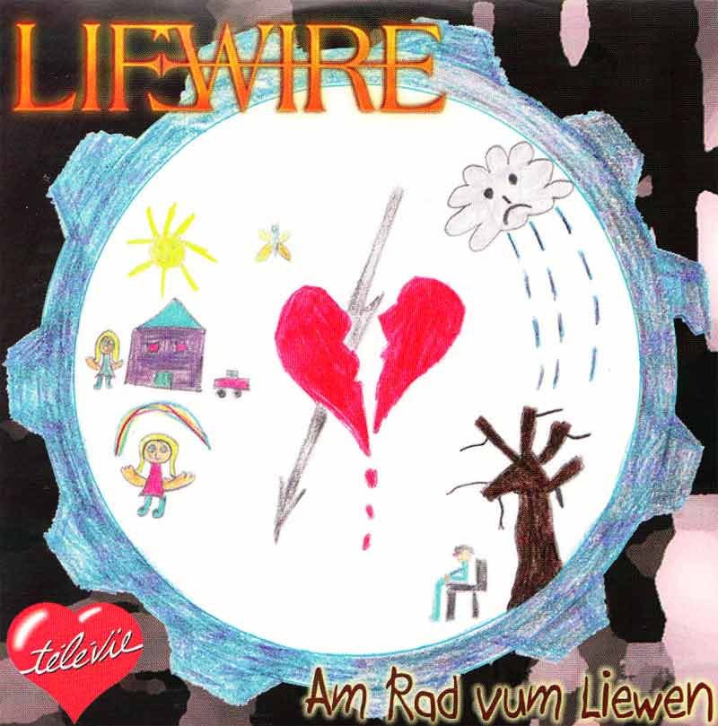 Lifewire - Am Rad vum Liewen (Front Cover) | Click to enlarge