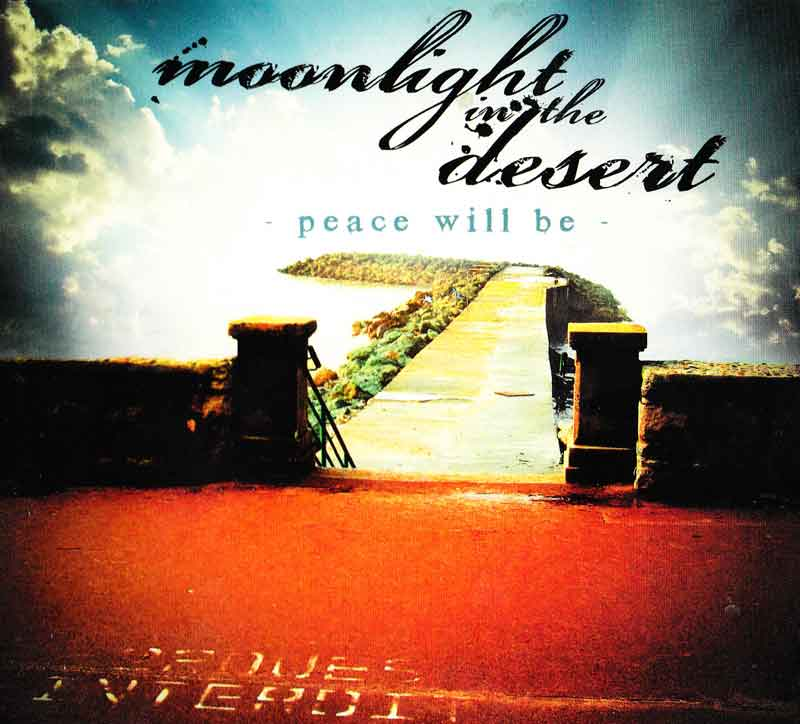 Moonlight in the Desert - Peace will be (Front Cover) | Click to enlarge