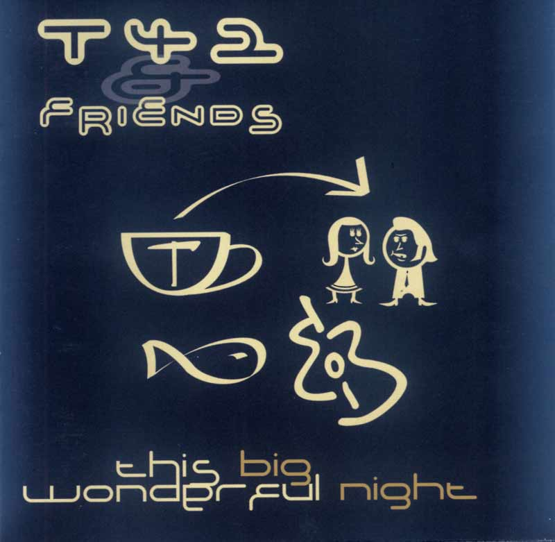 T42 & Friends - This Big Wonderful Night (Front Cover) | Click to enlarge