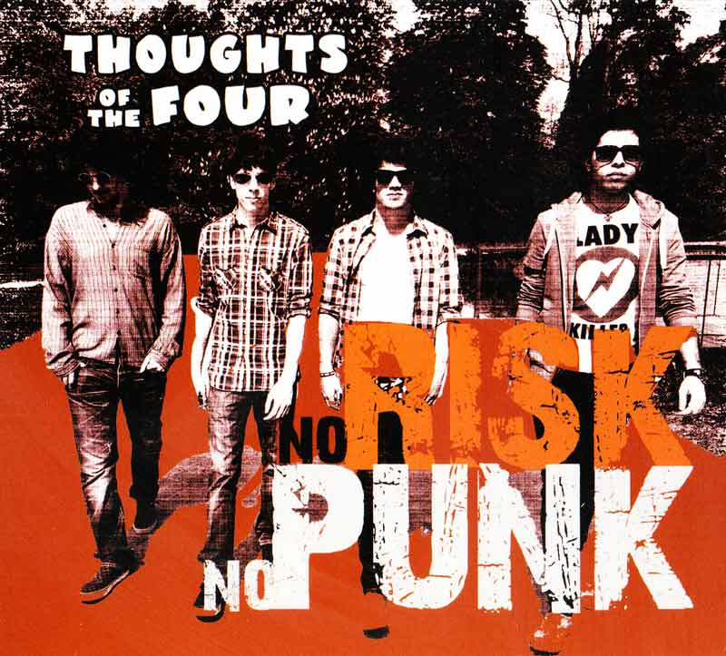 Thoughts of the 4 - No Risk No Punk (Front Cover) | Click to enlarge