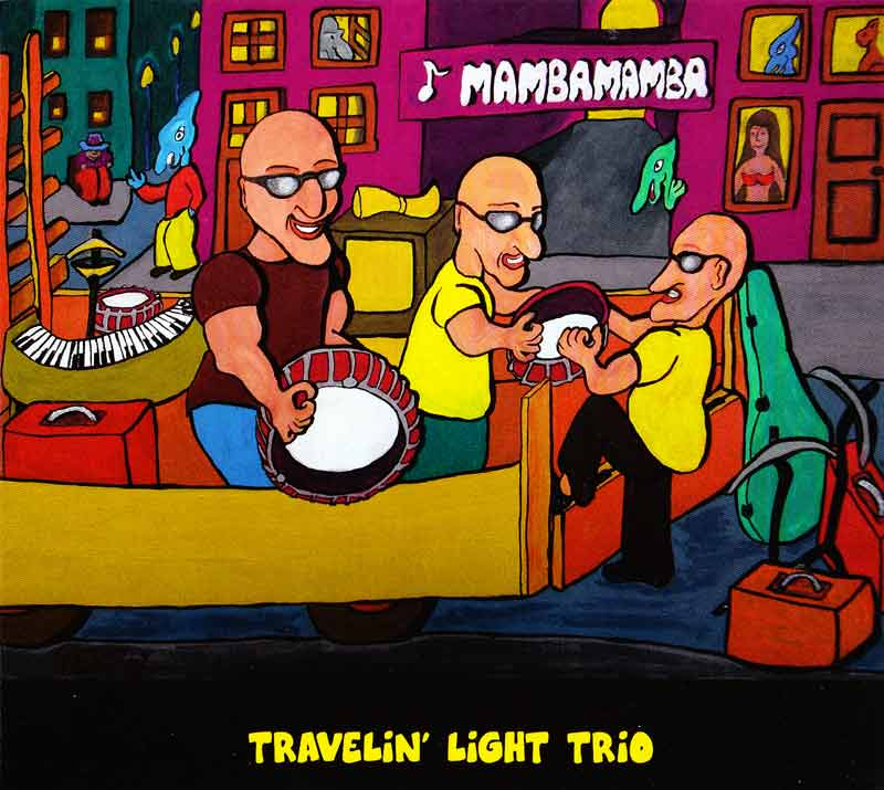Traveling Light Trio - Mamba Mamba (Front Cover) | Click to enlarge