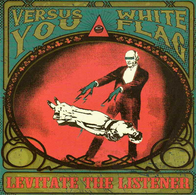 Versus You + White Flag - Levitate the Listener (CD) (Front Cover) | Click to enlarge