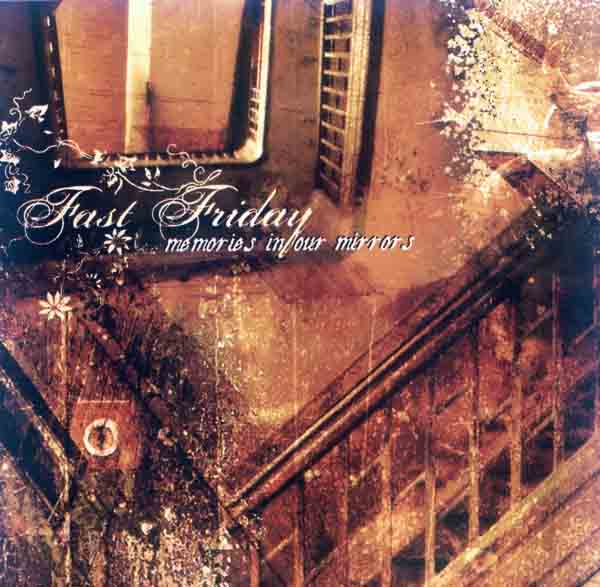 Fast Friday - Memories in your Mirrors (Front Cover) | Click to enlarge