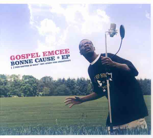 Gospel emcee - Bonne cause EP (Front Cover) | Click to enlarge