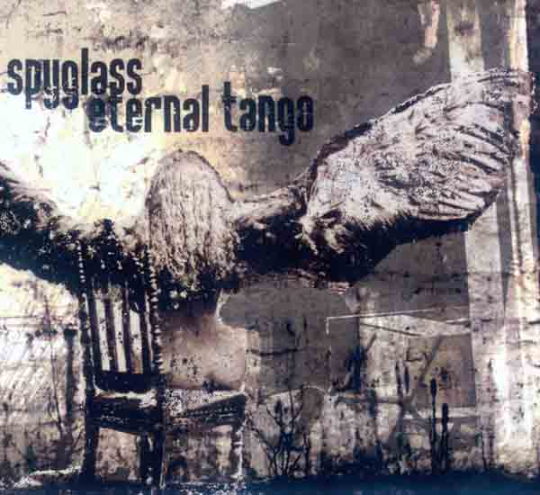 Spyglass + Eternal Tango - Spyglass + Eternal Tango (Front Cover) | Click to enlarge