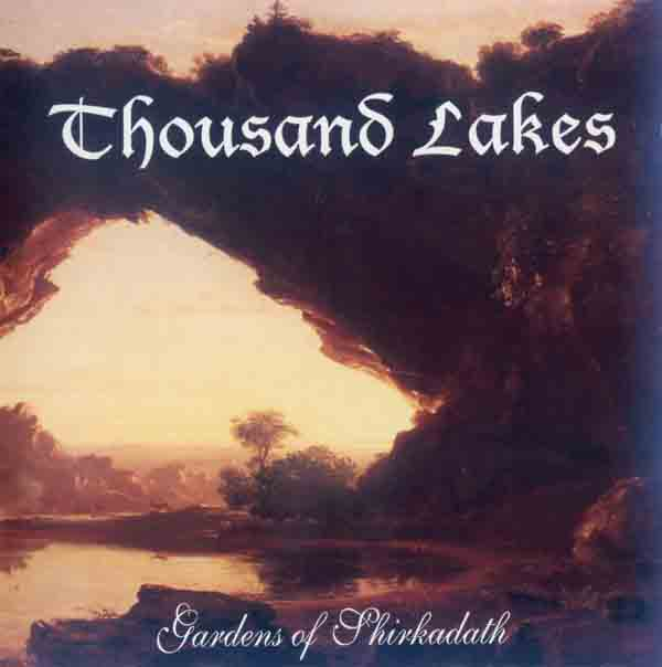 Thousand Lakes - Gardens of Shirkadath (Front Cover) | Click to enlarge