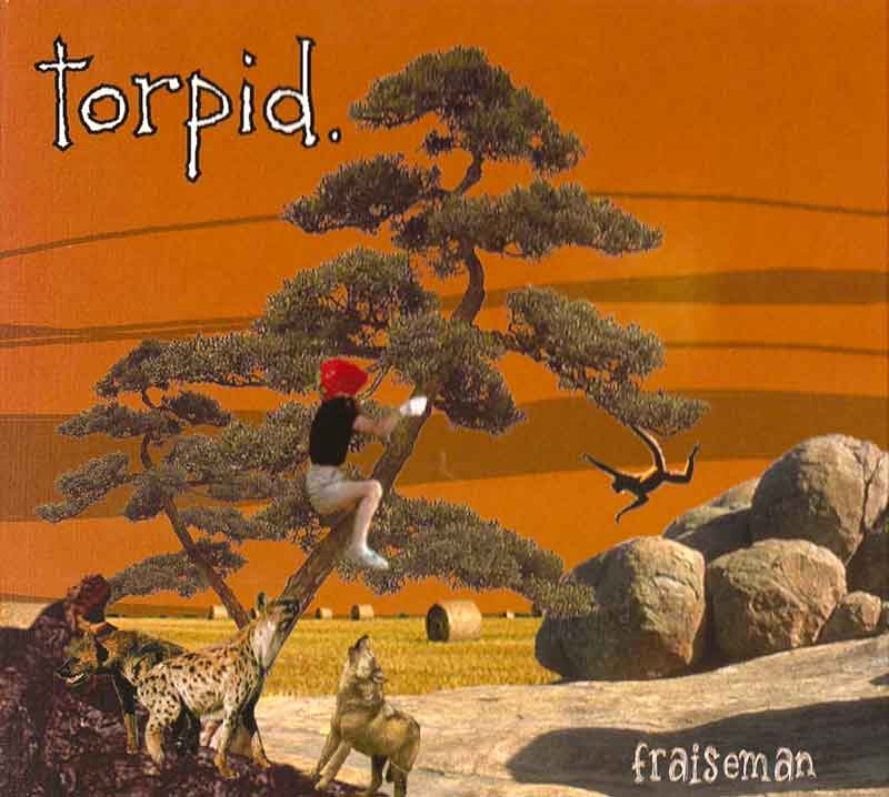 Torpid - Fraiseman (Front Cover) | Click to enlarge