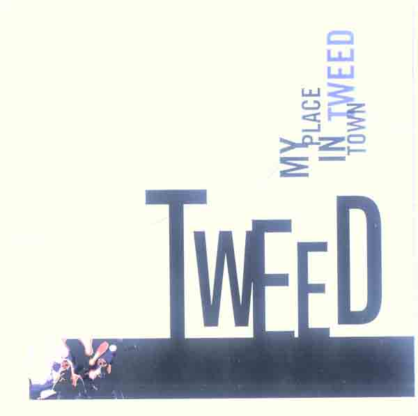 Tweed - My Place in Town (Front Cover) | Click to enlarge