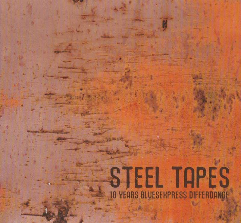 Blues Express - Steel Tapes (Front Cover)
