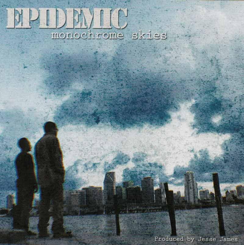 Epidemic - Monochrome Skies (Front Cover)