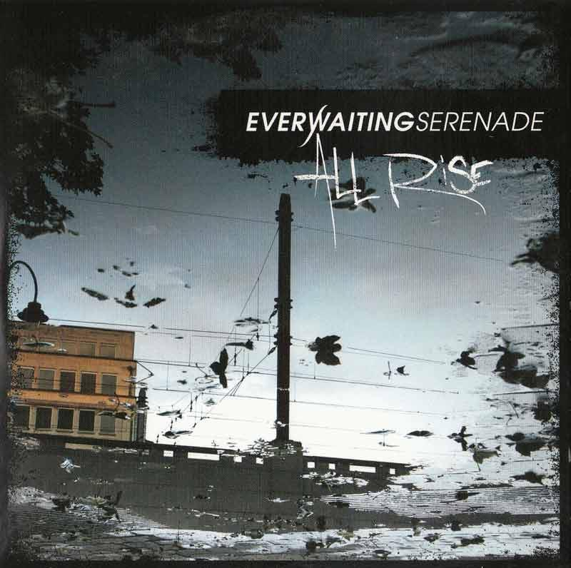 Everwaiting Serenade - All Rise (Front Cover)