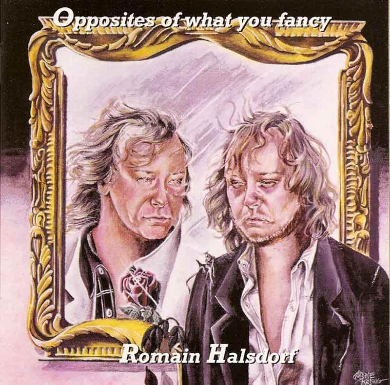 Halsdorf Romain - Opposites of what you fancy (Front Cover)