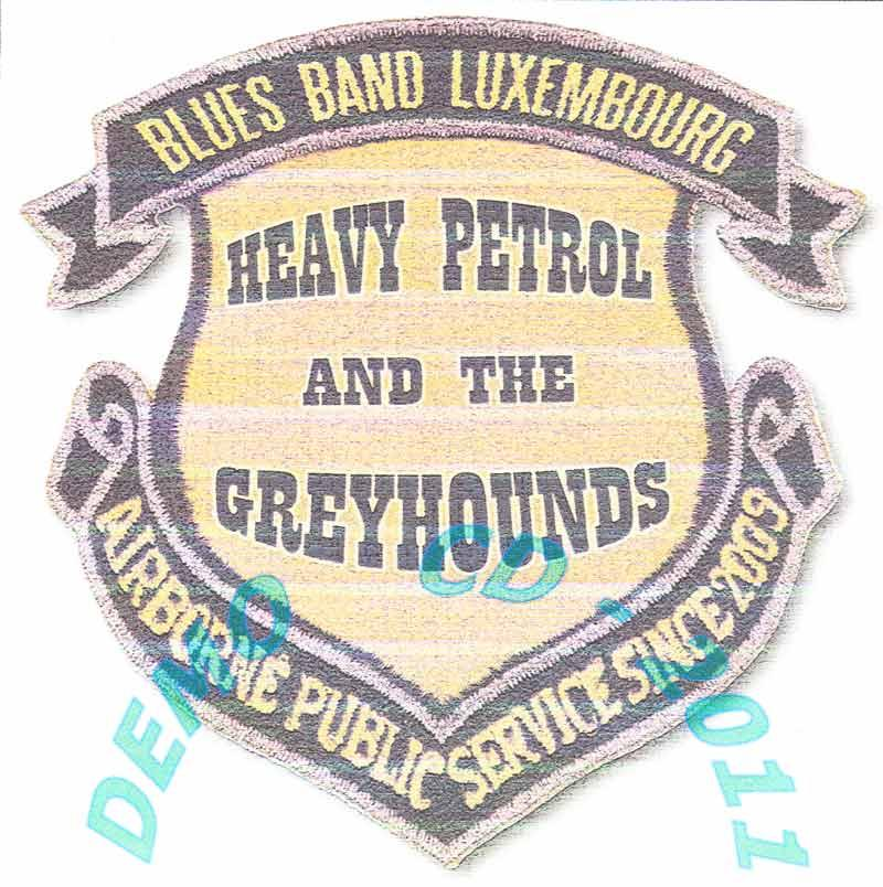 Heavy Petrol & the Greyhounds - 7 songs (Front Cover)