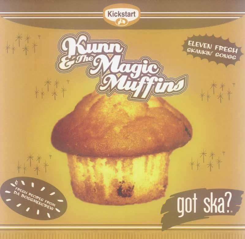 Kunn and the Magic Muffins - Got Ska (Front Cover)